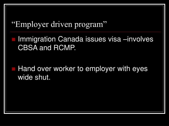 """Employer driven program"""