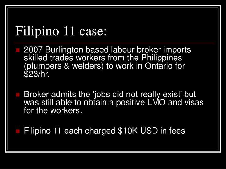 Filipino 11 case: