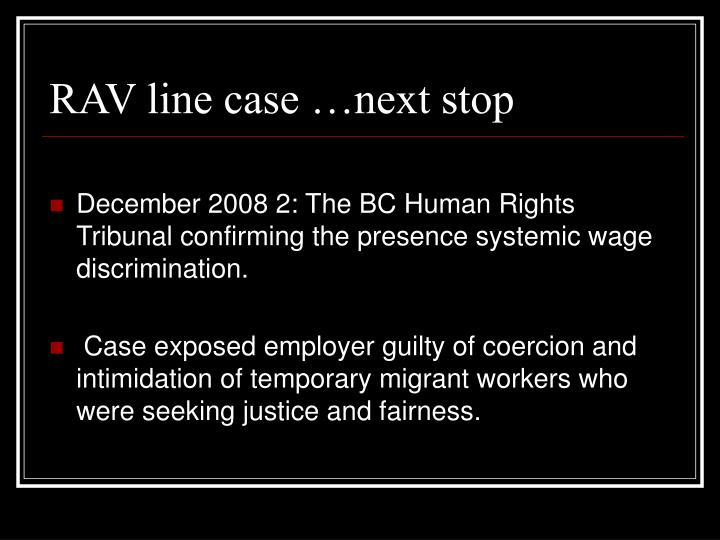 RAV line case …next stop