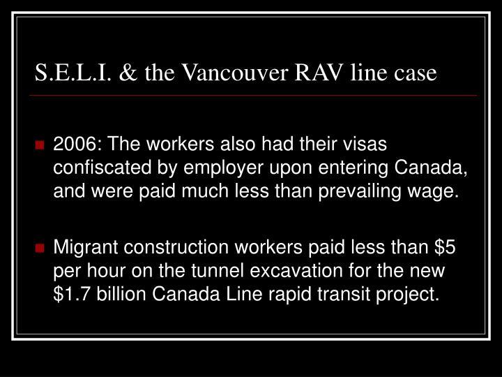 S.E.L.I. & the Vancouver RAV line case