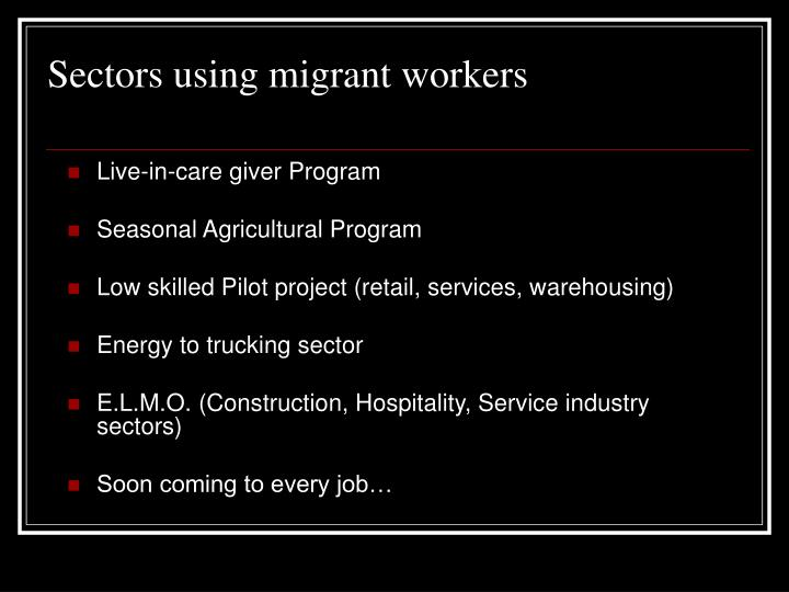 Sectors using migrant workers