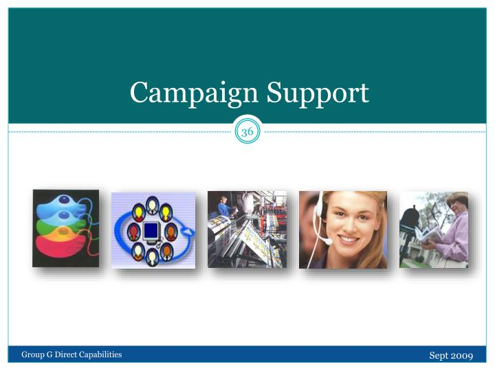 Campaign Support