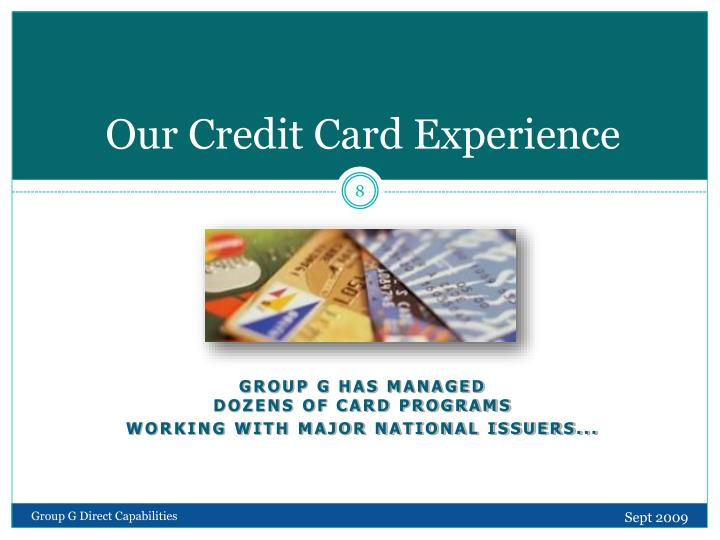 Our Credit Card Experience