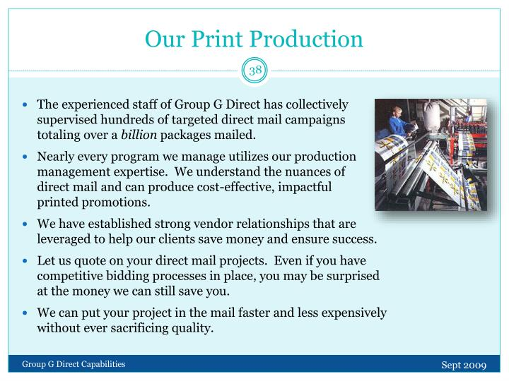 Our Print Production