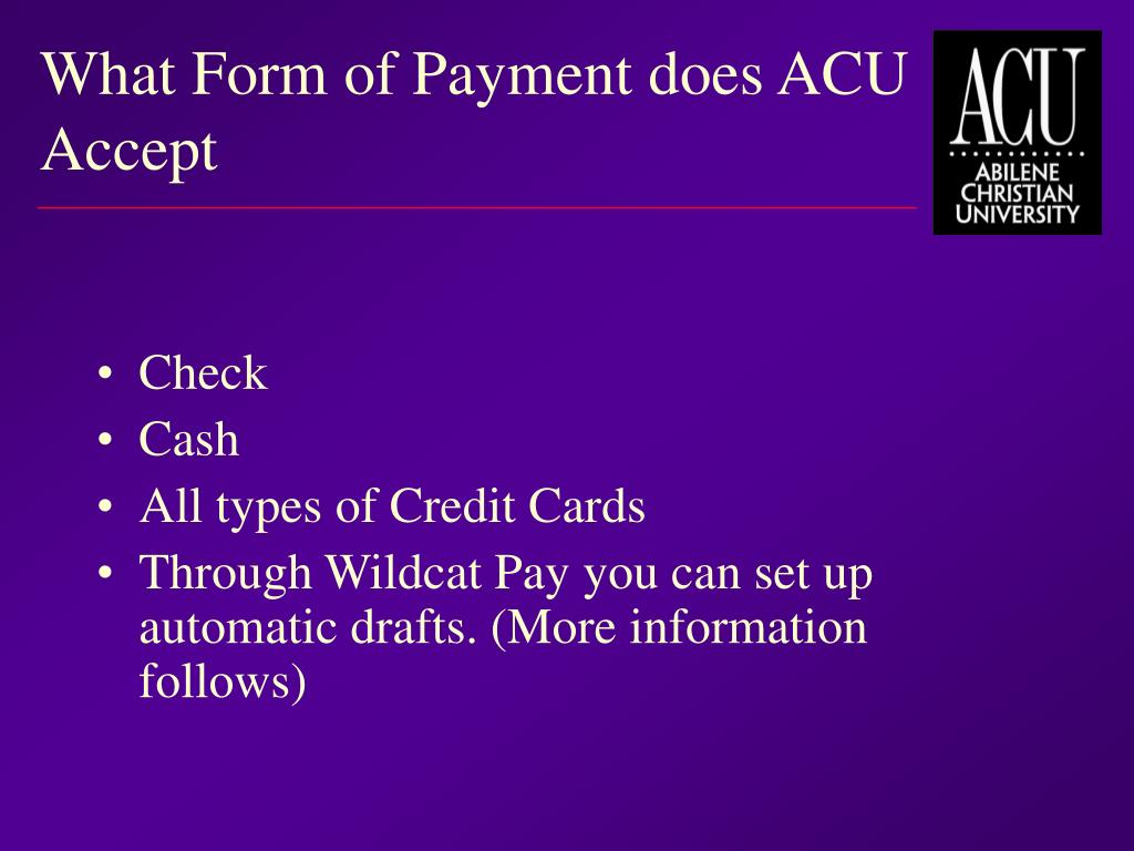 What Form of Payment does ACU Accept