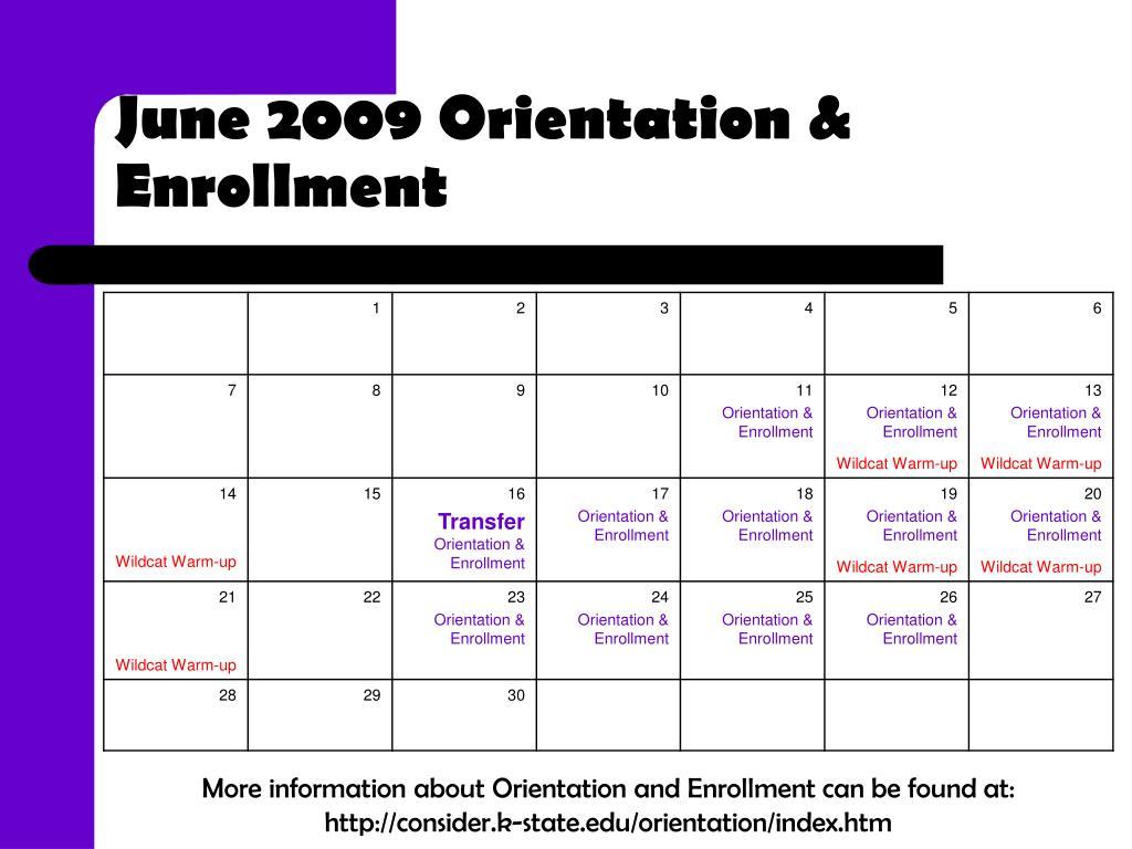 June 2009 Orientation & Enrollment