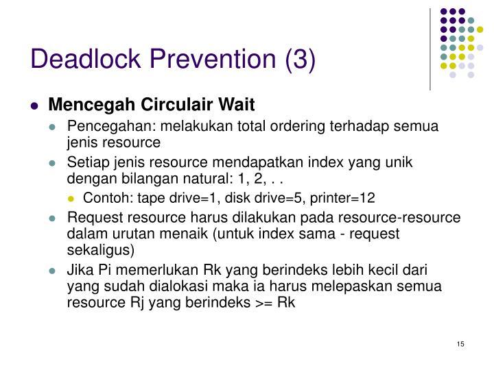 Deadlock Prevention (3)