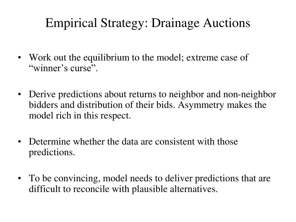 Empirical Strategy: Drainage Auctions