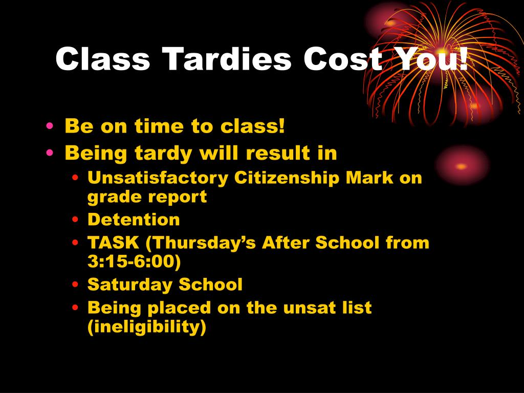 Class Tardies Cost You!