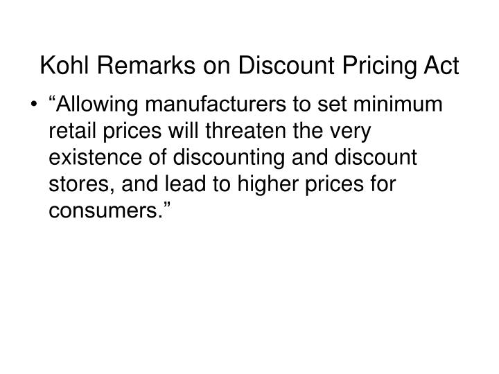 Kohl Remarks on Discount Pricing Act