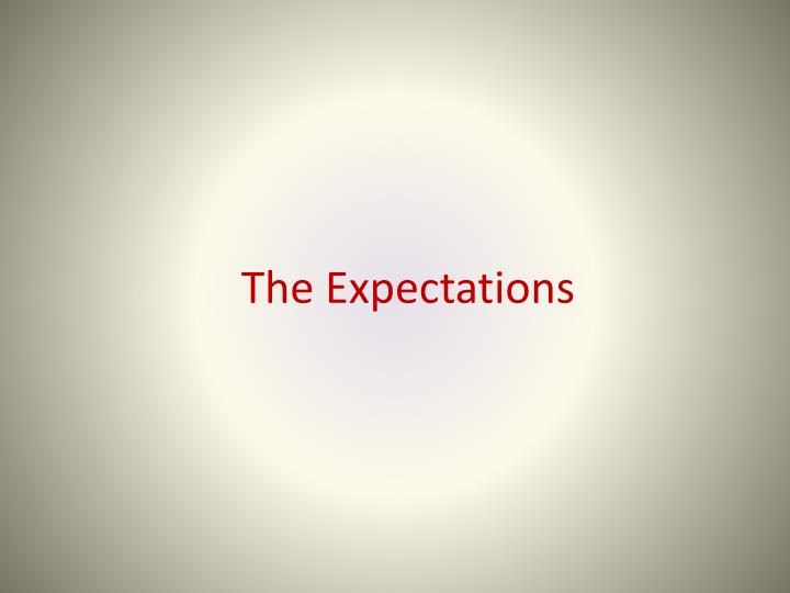 The Expectations