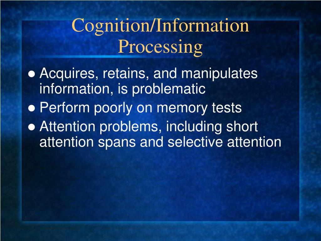 Cognition/Information Processing
