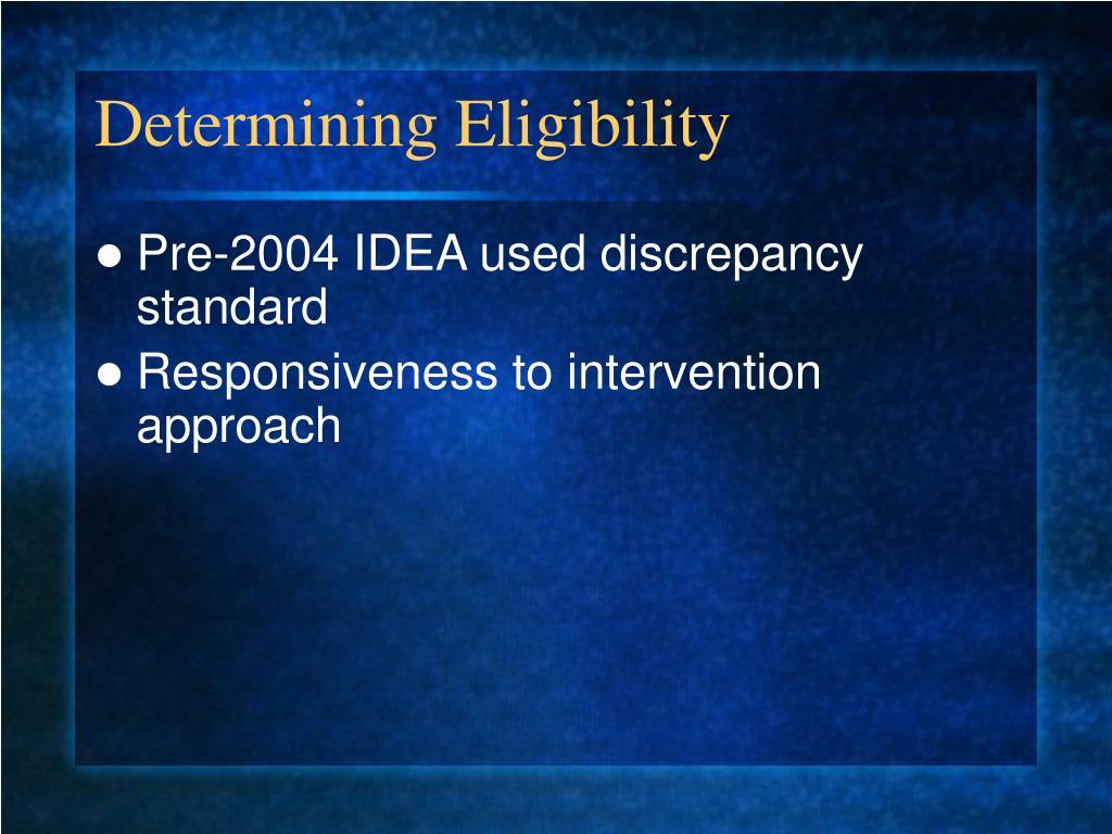 Determining Eligibility