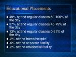 educational placements