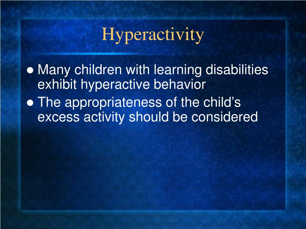 Hyperactivity