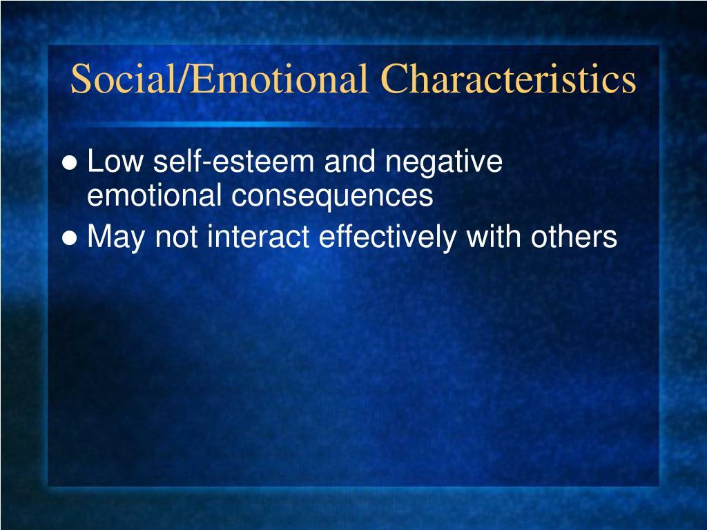 Social/Emotional Characteristics