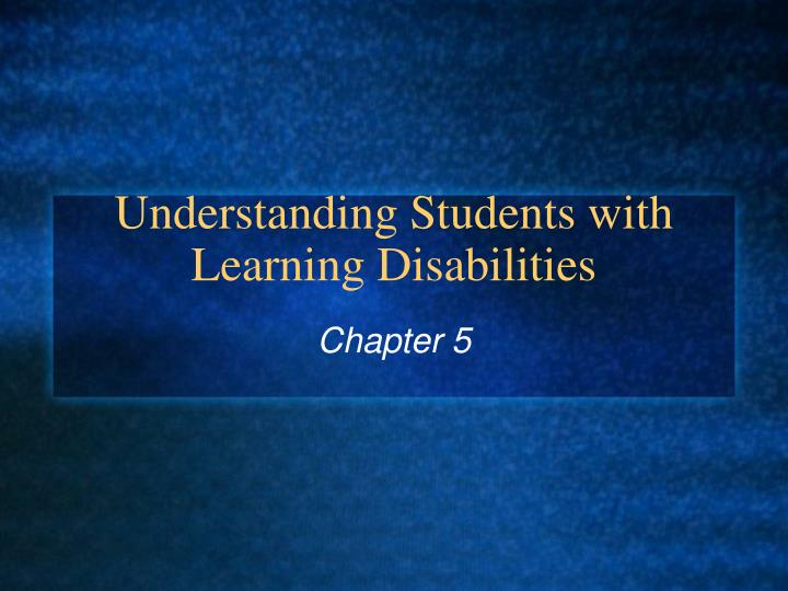Understanding students with learning disabilities l.jpg