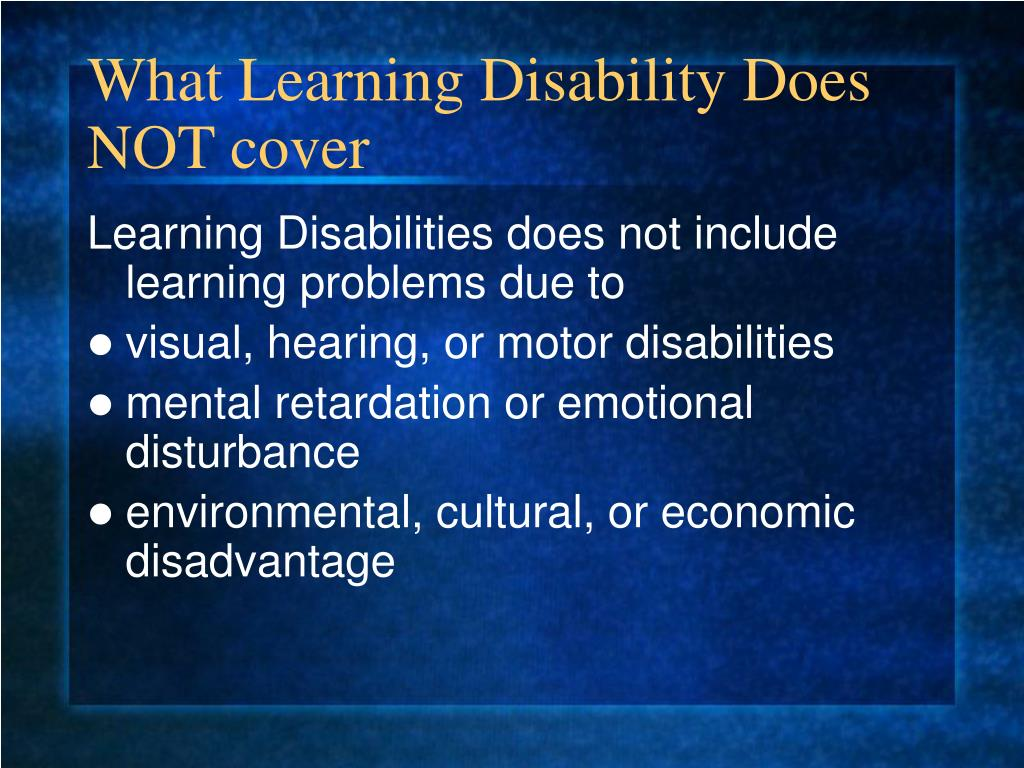 What Learning Disability Does NOT cover