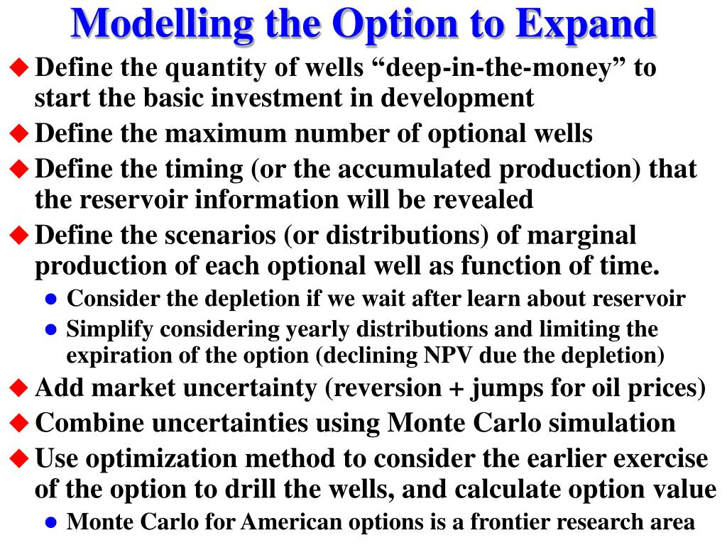 Modelling the Option to Expand