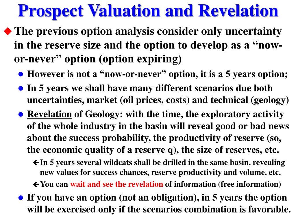 Prospect Valuation and Revelation