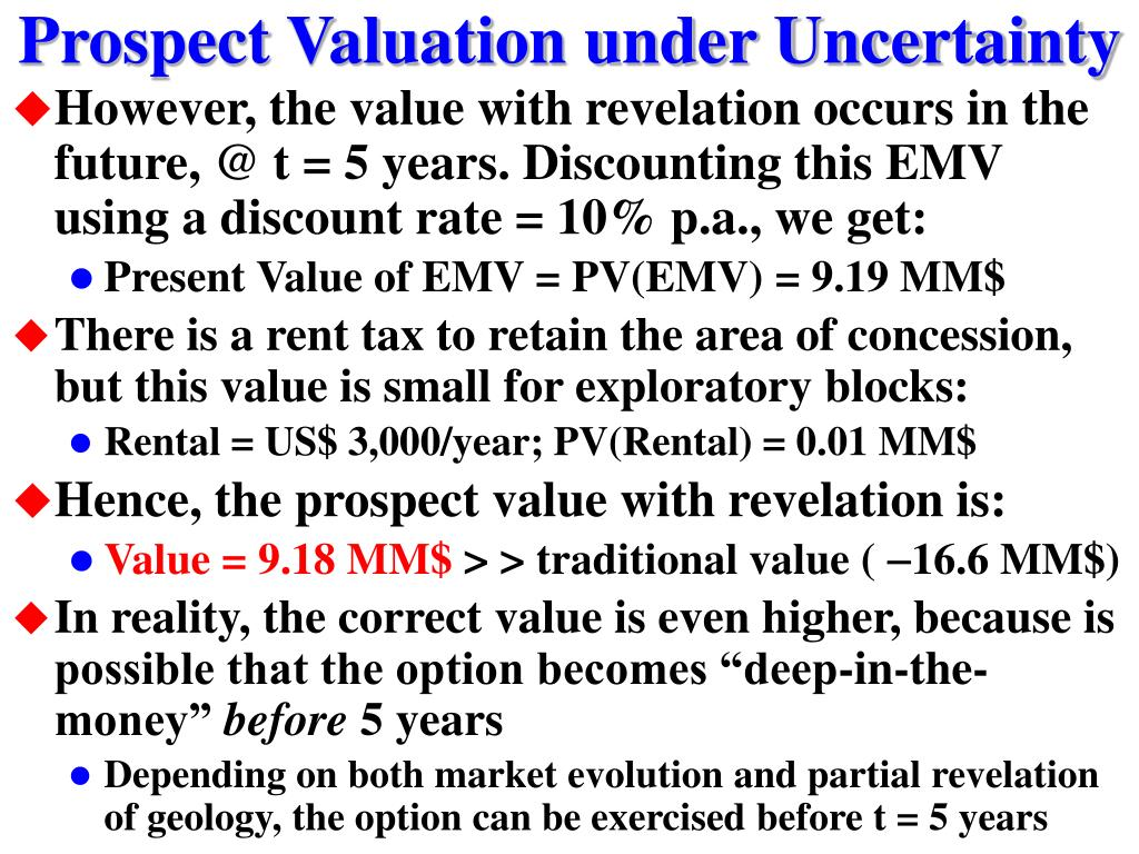 Prospect Valuation under Uncertainty