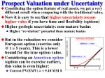 prospect valuation under uncertainty14