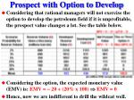 prospect with option to develop