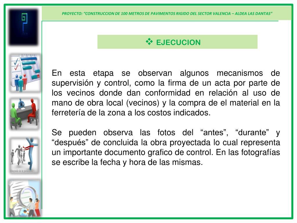 """PROYECTO: """"CONSTRUCCION DE 100 METROS DE PAVIMENTOS RIGIDO DEL SECTOR VALENCIA – ALDEA LAS DANTAS"""""""