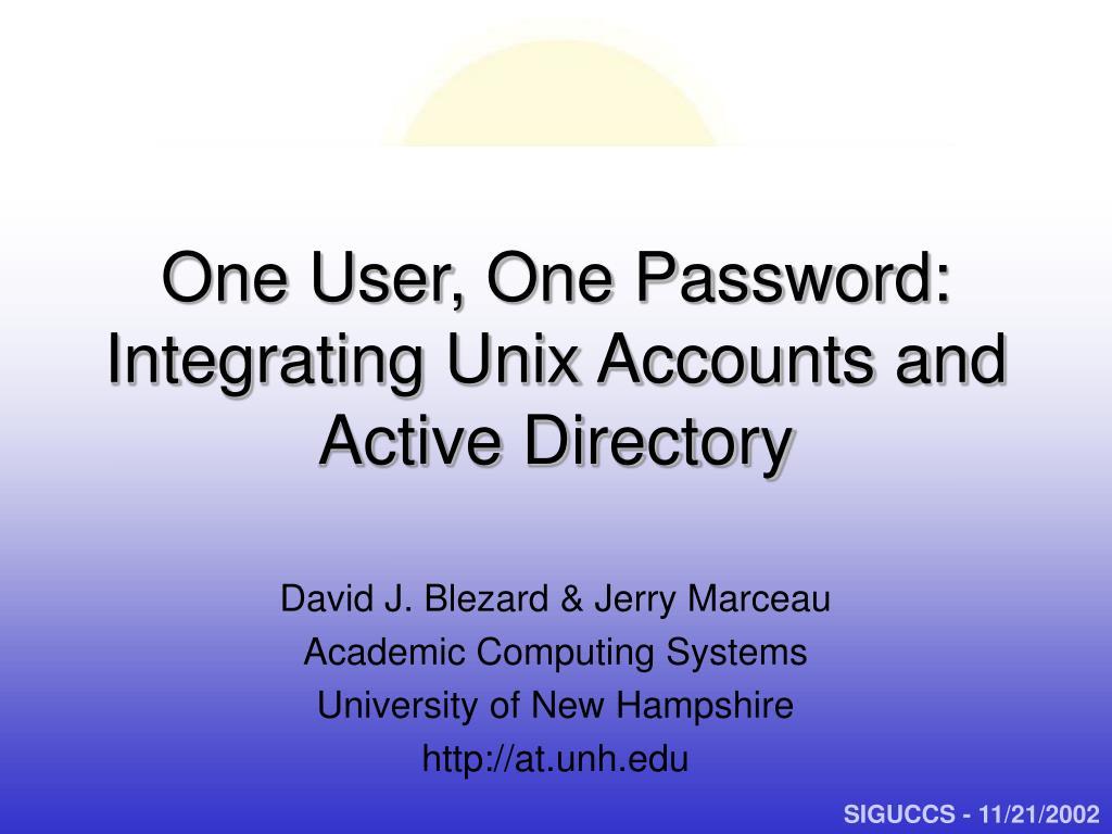 One User, One Password: