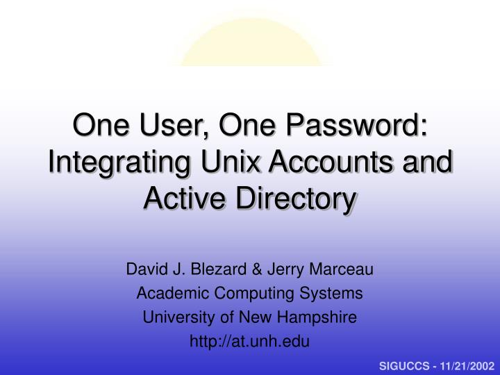 One user one password integrating unix accounts and active directory l.jpg