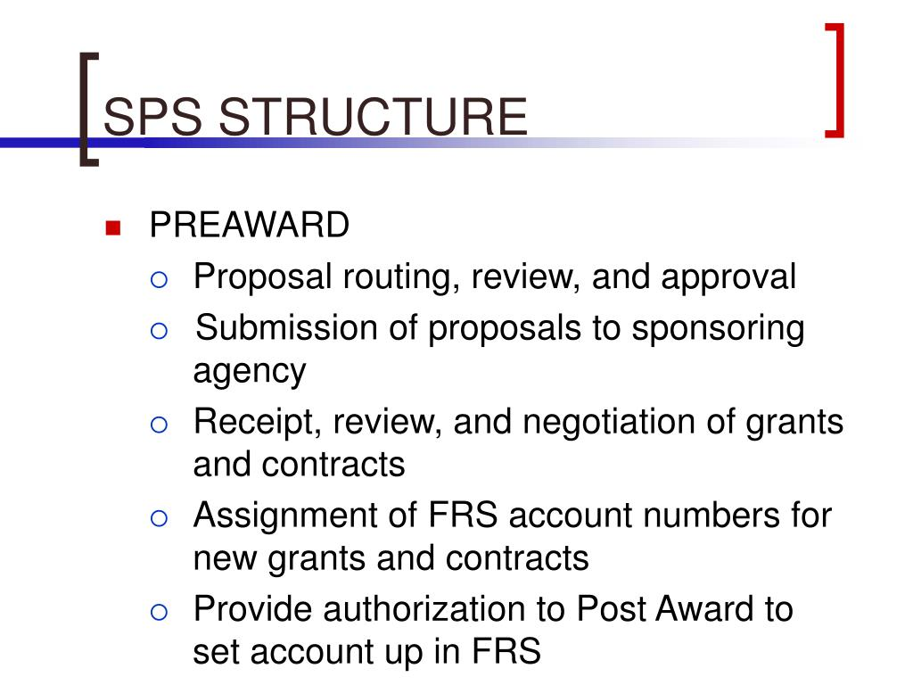 SPS STRUCTURE