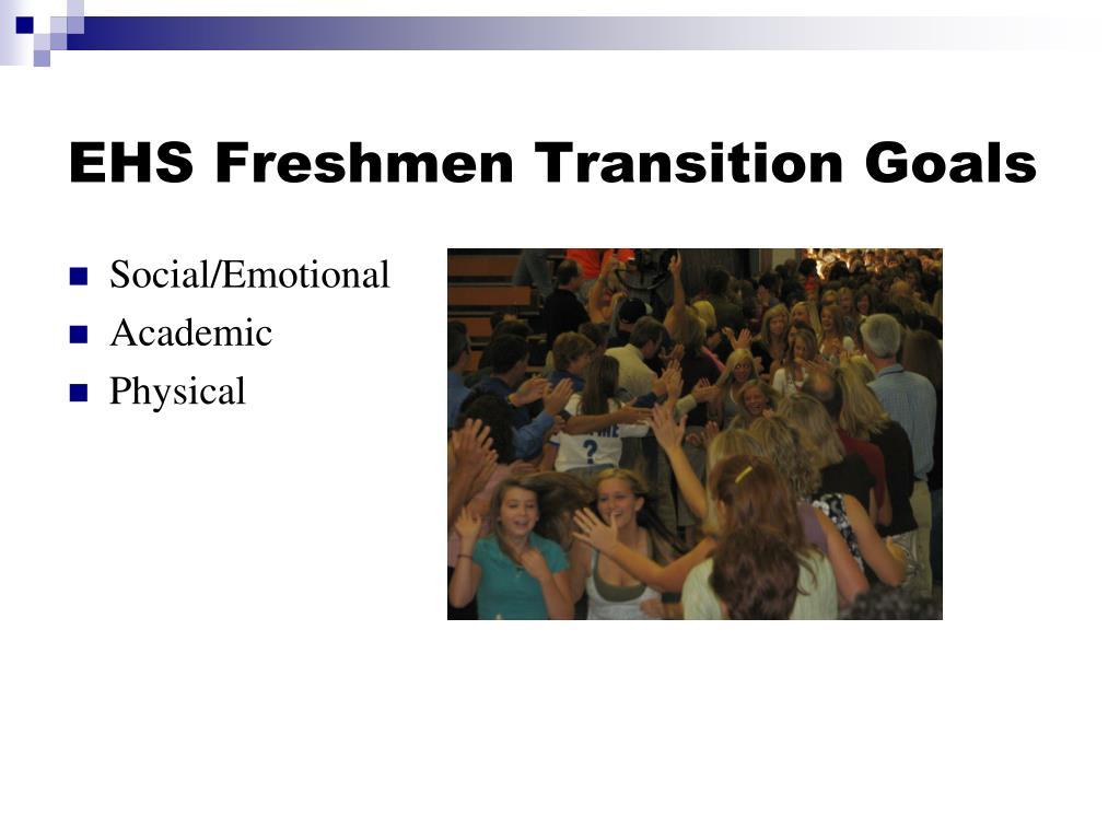 EHS Freshmen Transition Goals