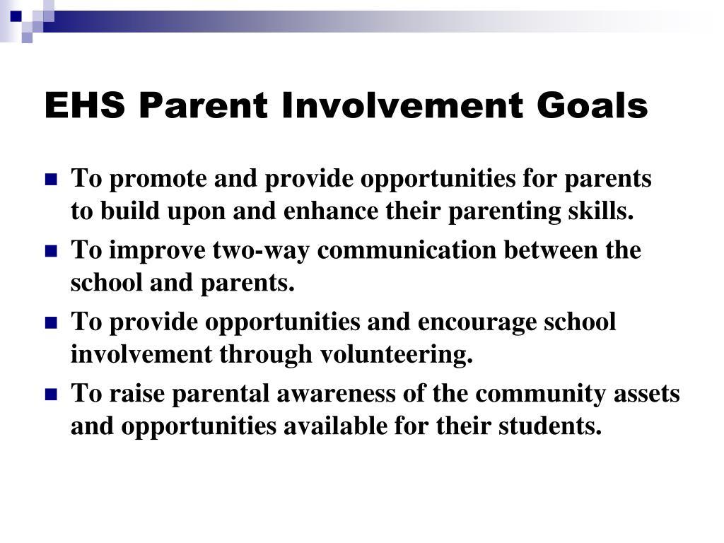 EHS Parent Involvement Goals