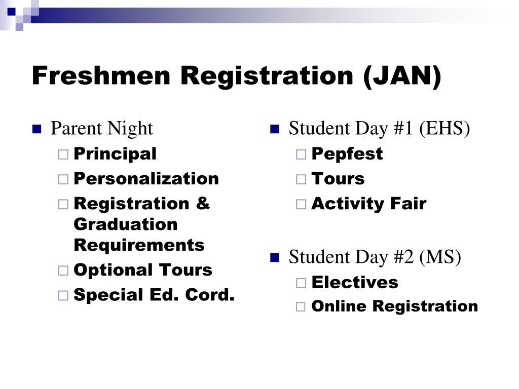 Freshmen Registration (JAN)