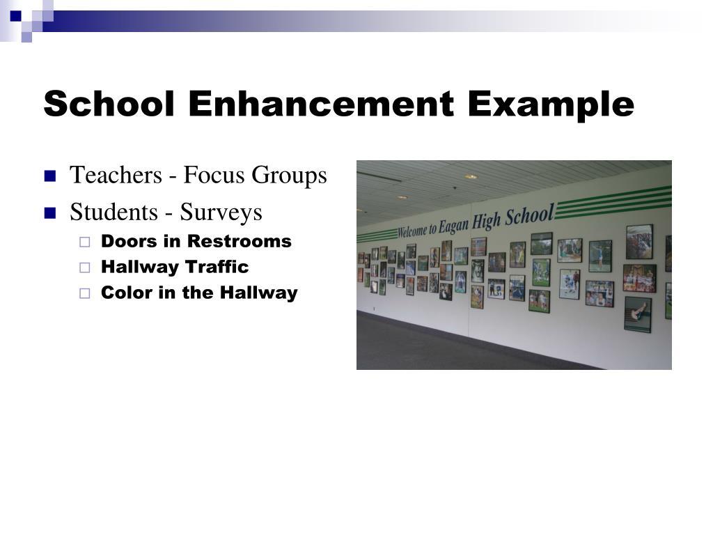School Enhancement Example