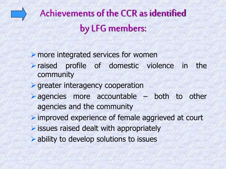 Achievements of the CCR as identified