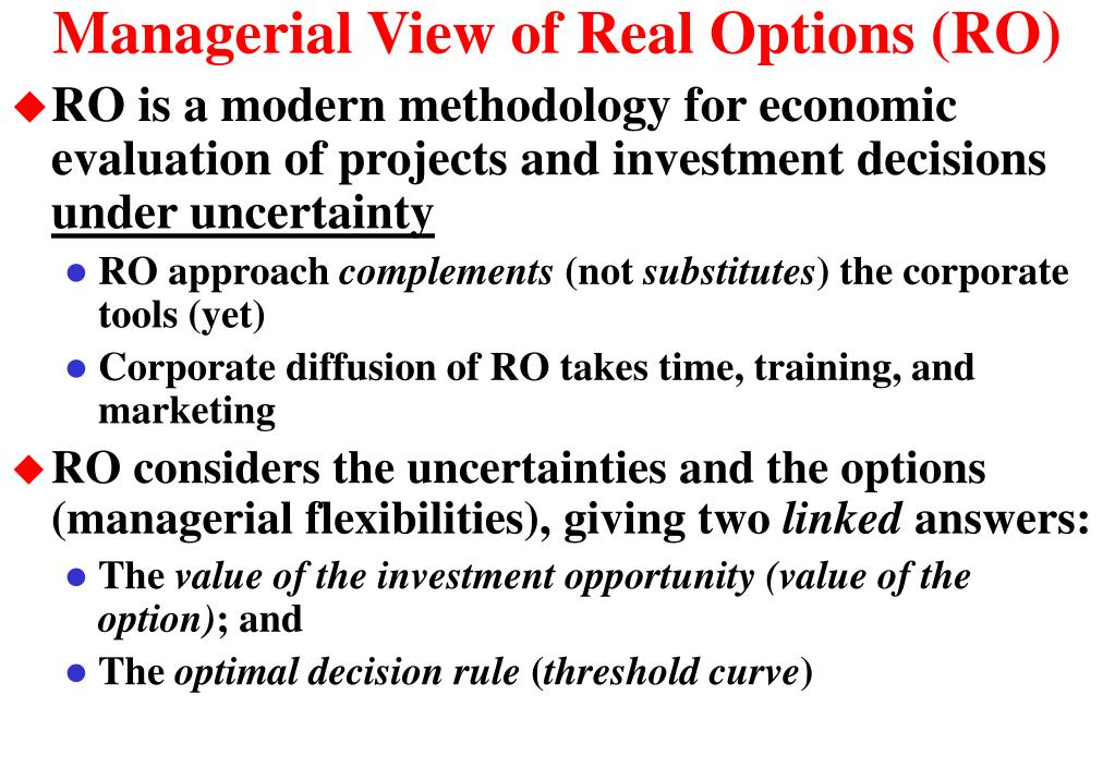 Managerial View of Real Options (RO)