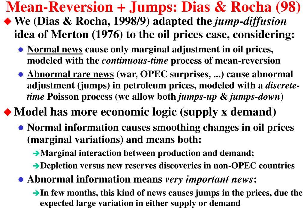 Mean-Reversion + Jumps: Dias & Rocha (98)