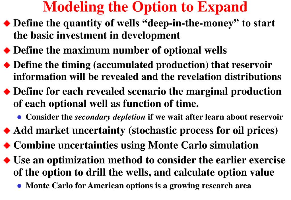 Modeling the Option to Expand