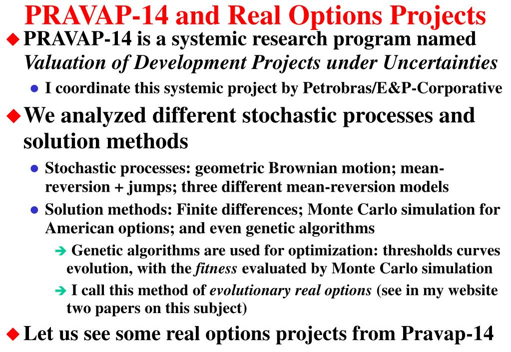 PRAVAP-14 and Real Options Projects