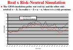 real x risk neutral simulation