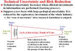 technical uncertainty and risk reduction