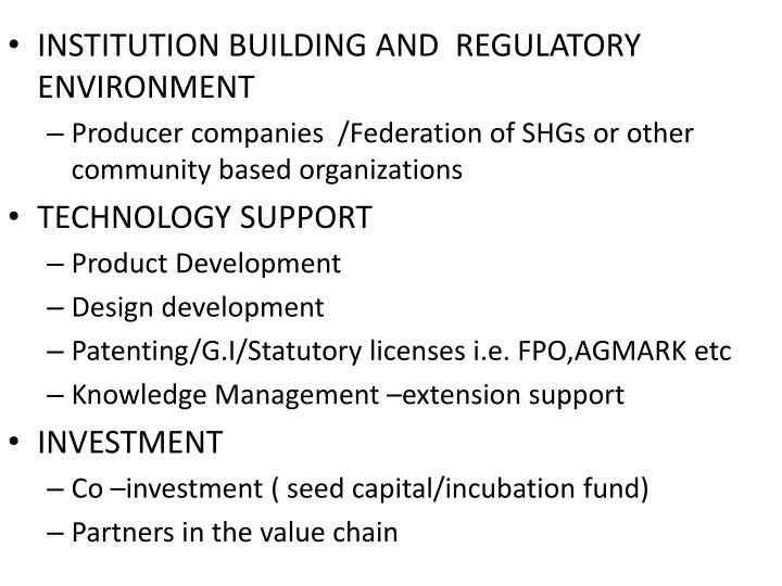 INSTITUTION BUILDING AND  REGULATORY ENVIRONMENT