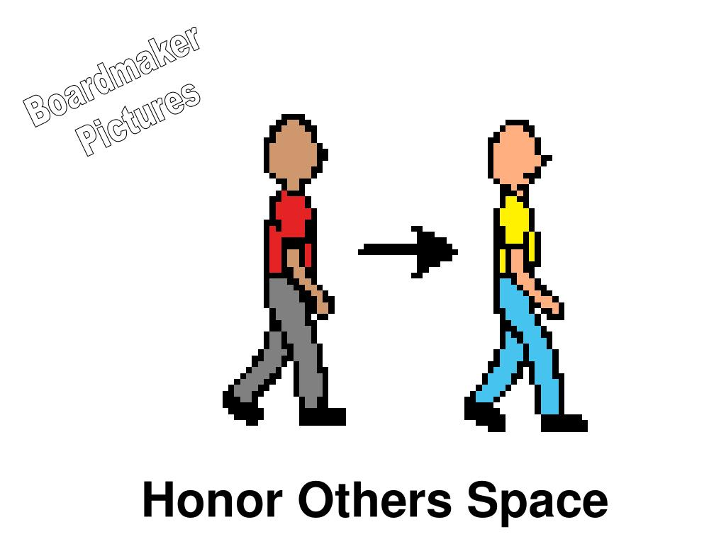 Honor Others Space
