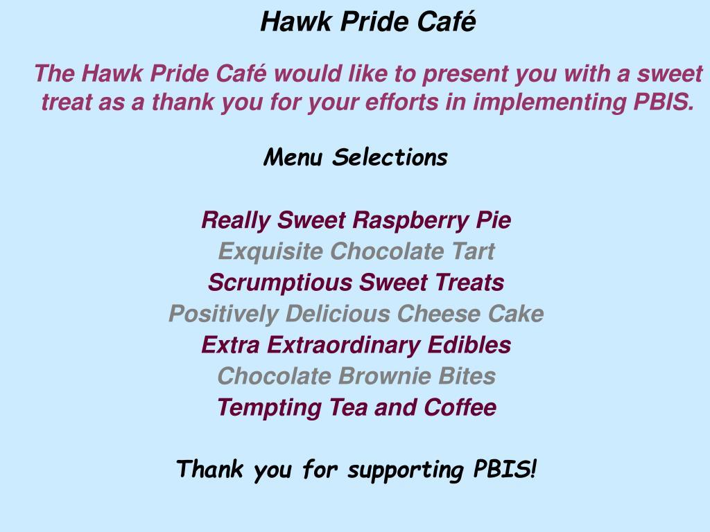 Hawk Pride Café