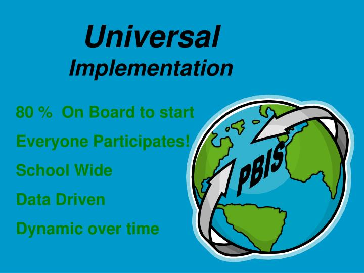 Universal implementation