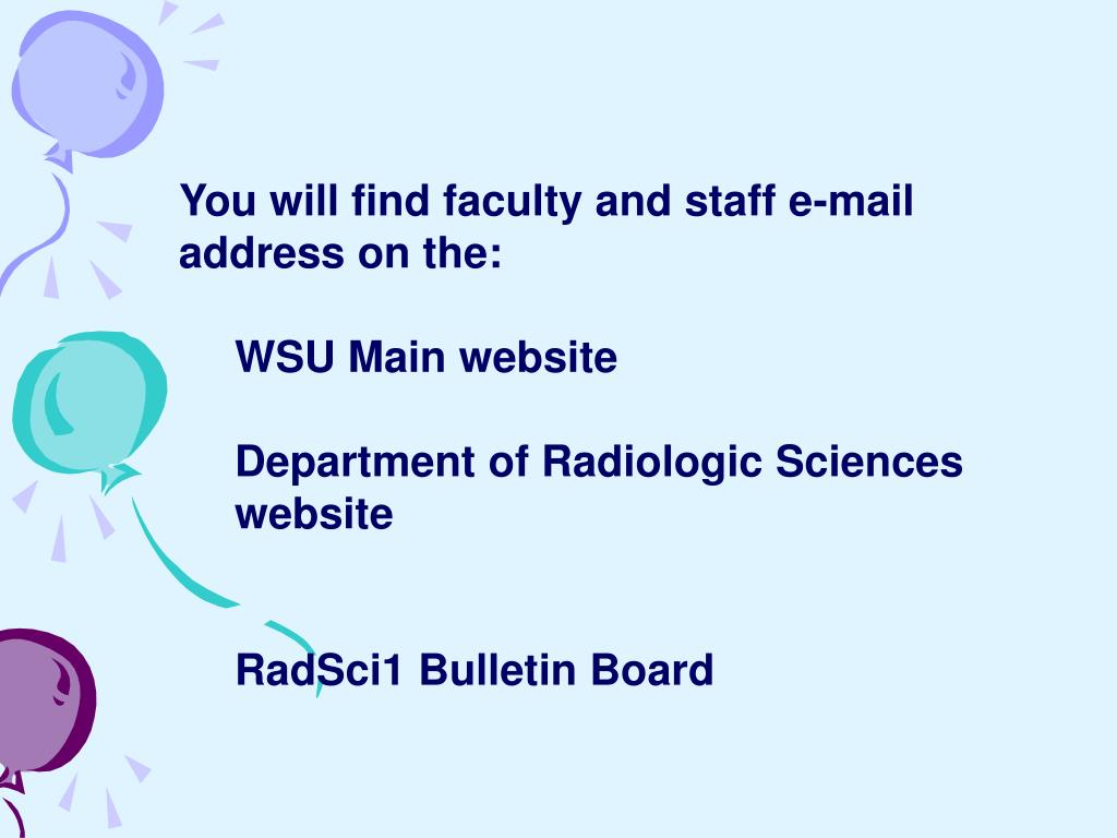 You will find faculty and staff e-mail address on the: