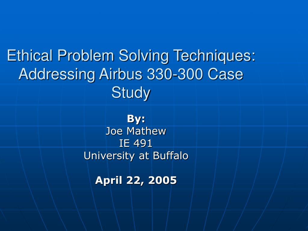Ethical Problem Solving Techniques: