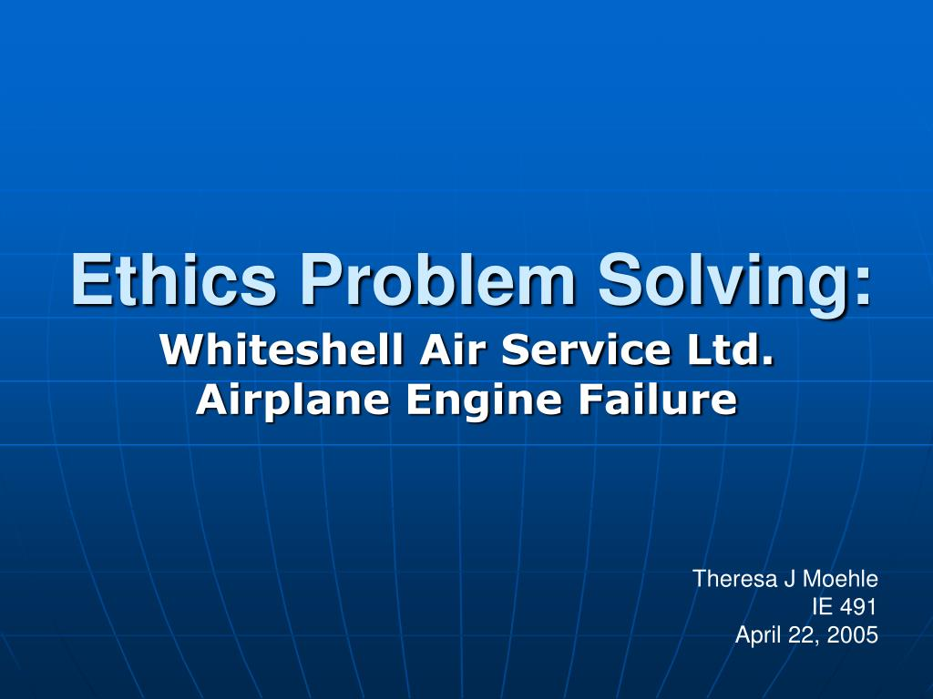 Ethics Problem Solving: