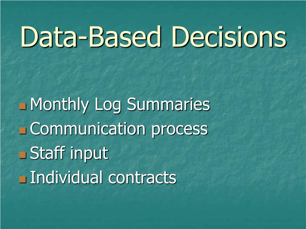 Data-Based Decisions
